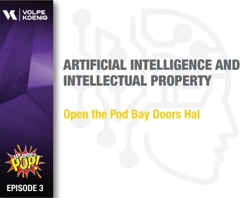 Ep #3: Artificial Intelligence and Intellectual Property - Open the Pod Bay Doors Hal