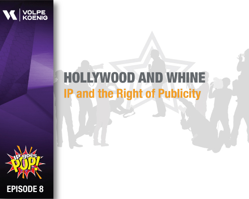 Ep #8 Hollywood and Whine- IP and the Right of Publicity